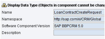 SAP BBP CRM 5.0 - Data Type LoanContractCreateRequest