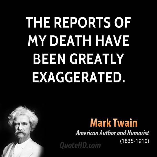 /wp-content/uploads/2011/03/mark_twain_author_the_reports_of_my_death_have_been_greatly_303134.jpg