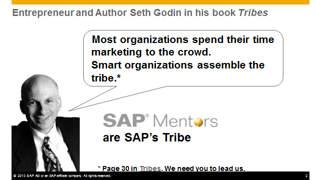 Seith Godin SAP Mentors are SAPs Tribe.png