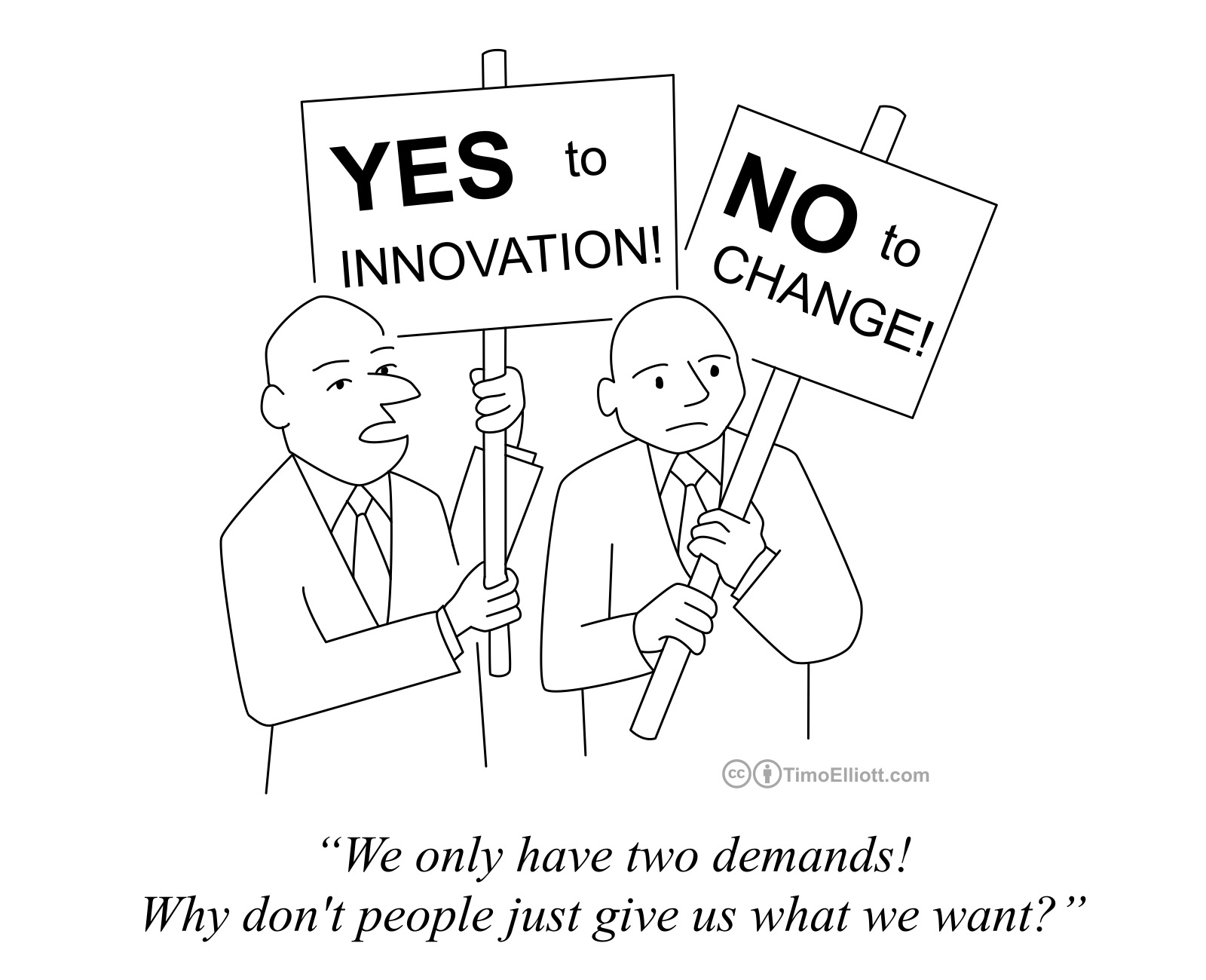 yes to innovation no to change.jpg