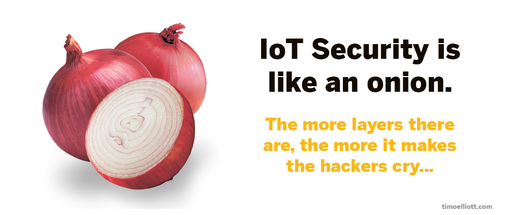 iot security is like an onion.jpg