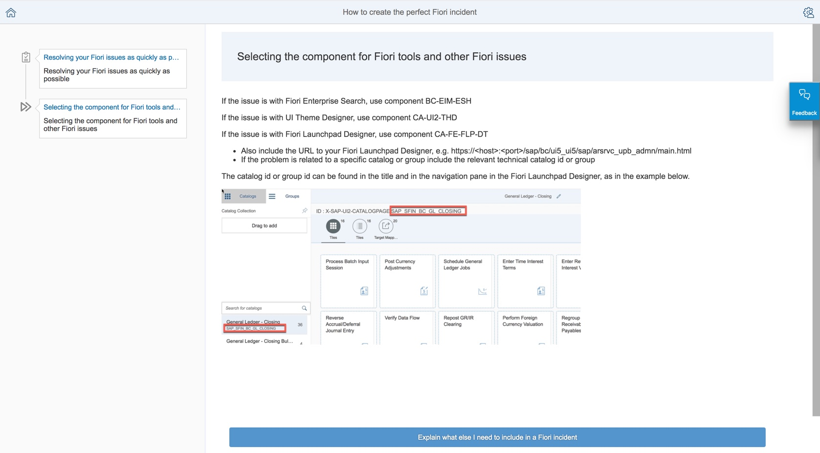 Next step example of How to create the perfect Fiori incident